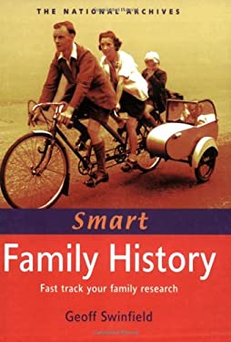 Smart Family History: Fast Track Your Family Research 9781903365809