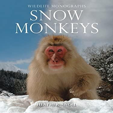 Snow Monkeys 9781901268379