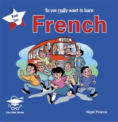 So You Really Want to Learn French Book 1 9781902984506