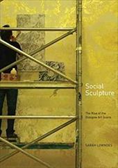 Social Sculpture: The Rise of the Glasgow Art Scene 11984137