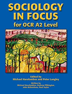 Sociology in Focus for OCR A2 Level 9781902796765