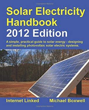 Solar Electricity Handbook - 2012 Edition 9781907670183