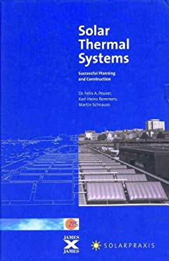 Solar Thermal Systems: Successful Planning and Construction [With CDROM] 9781902916392