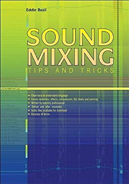 Sound Mixing: Tips and Tricks 9781906005047