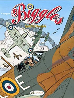 Spitfire Parade: Biggles 1 9781905460540