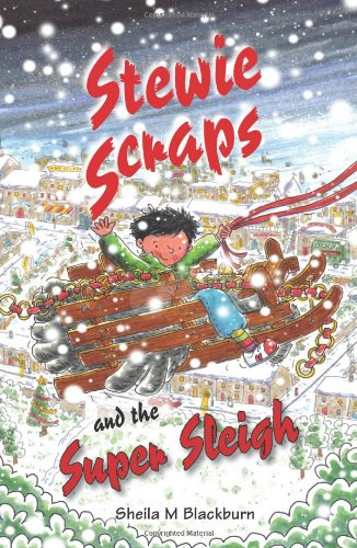 Stewie Scraps and the Super Sleigh 9781903853894