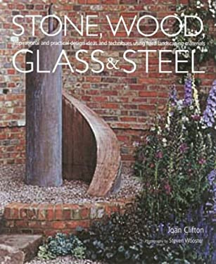 Stone, Wood, Glass and Steel 9781903141243