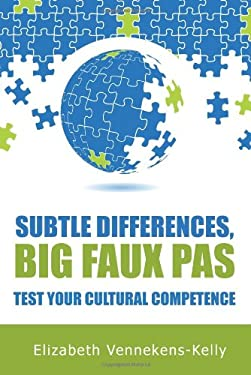 Subtle Differences, Big Faux Pas - Test Your Cultural Competence 9781904881667