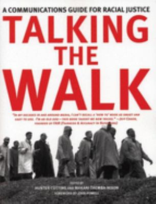 Talking the Walk: A Communications Guide for Racial Justice 9781904859529