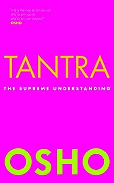 Tantra: The Supreme Understanding 9781906787370