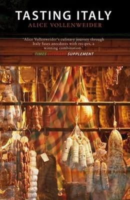Tasting Italy: A Culinary Journey 9781906598921