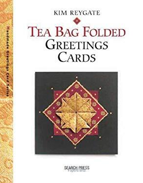 Tea Bag Folded Greetings Cards 9781903975763
