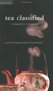 Tea Classified: A Tealover's Companion 9781905400645