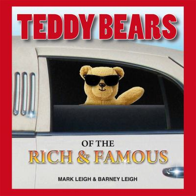 Teddy Bears of the Rich and Famous 9781907016363