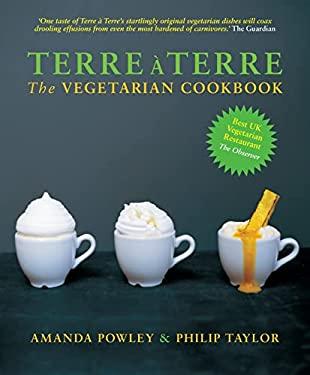 Terre a Terre: The Vegetarian Cookbook 9781906650049