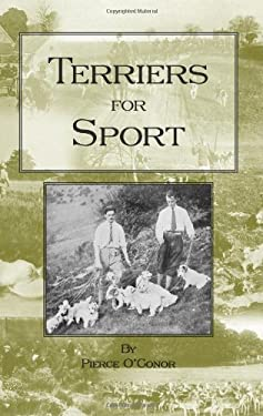 Terriers for Sport (History of Hunting Series - Terrier Earth Dogs) 9781905124312