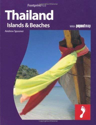 Thailand, Islands & Beaches: Full Colour Regional Travel Guide to Thailand, Islands & Beaches, Including Bangkok 9781906098841