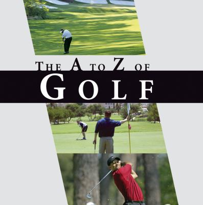The A to Z of Golf 9781906635275