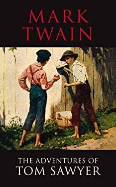 The Adventures of Tom Sawyer 9781908533135