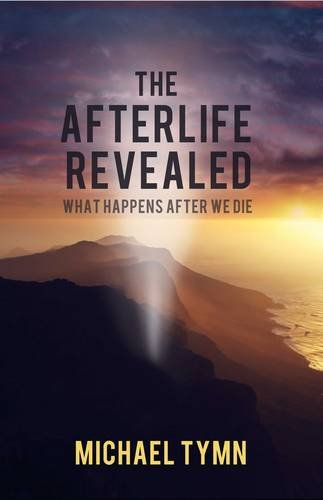 The Afterlife Revealed 9781907661907