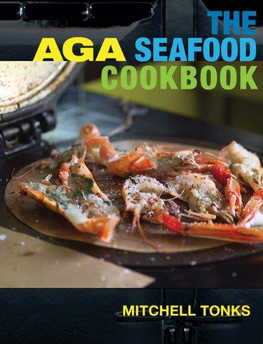The Aga Seafood Cookbook 9781904573258