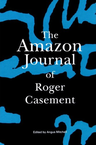 The Amazon Journal of Roger Casement 9781901990003