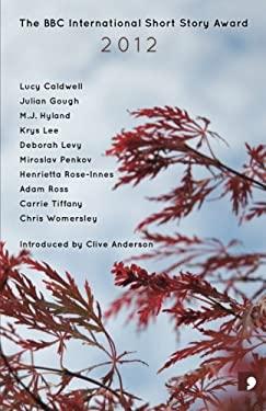The BBC International Short Story Award 2012