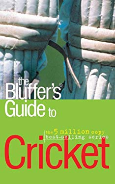 The Bluffer's Guide to Cricket 9781906042578