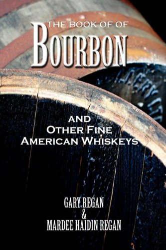 The Book of Bourbon and Other Fine American Whiskeys 9781907434099