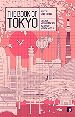 The Book of Tokyo: A City in Short Fiction