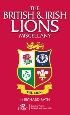 The British & Irish Lions Miscellany 9781905326341