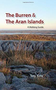 The Burren & the Aran Islands: A Walking Guide 9781905172979