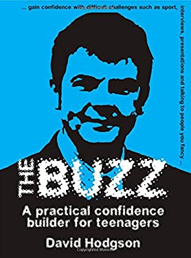 The Buzz: A Practical Confidence Builder for Teenagers 9781904424819