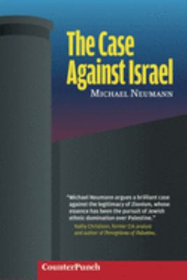 The Case Against Israel 9781904859468