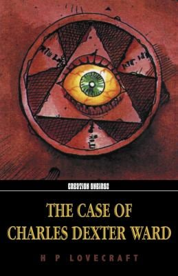 The Case of Charles Dexter Ward 9781902197258