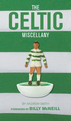 The Celtic Miscellany 9781905326716