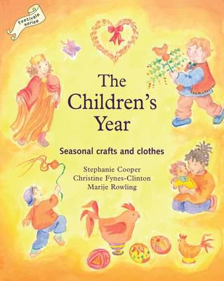 The Children's Year: Seasonal Crafts and Clothes 9781903458594
