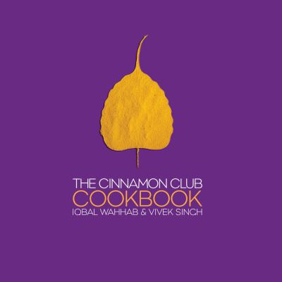 The Cinnamon Club Cookbook 9781904573012