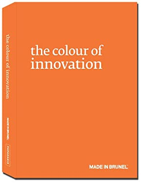 The Colour of Innovation: Made in Brunel