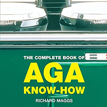 The Complete Book of AGA Know-How 9781904573234
