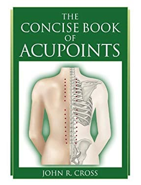 The Concise Book of Acupoints 9781905367191