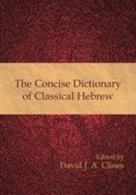 The Concise Dictionary of Classical Hebrew 9781906055790