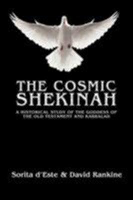 The Cosmic Shekinah 9781905297511