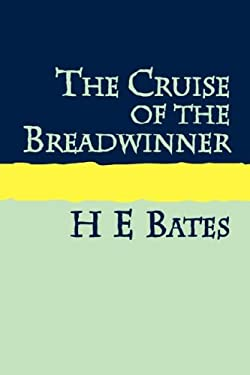The Cruise of the Breadwinner Large Print