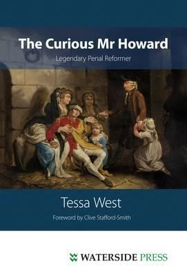 The Curious MR Howard: Legendary Prison Reformer 9781904380733