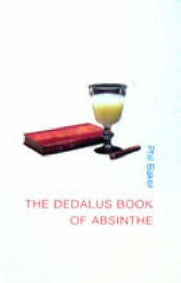 The Dedalus Book of Absinthe 9781903517406