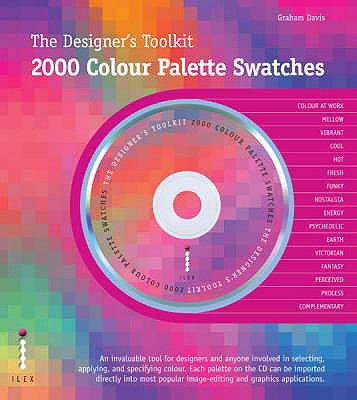 The Designers Toolkit: 2000 Colour Palette Swatches 9781905814275