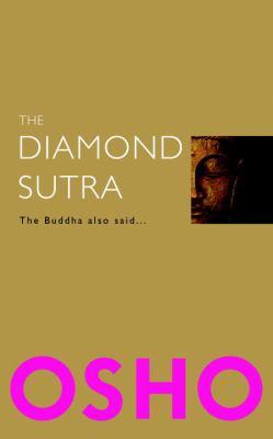 The Diamond Sutra: The Buddha Also Said... 9781906787561