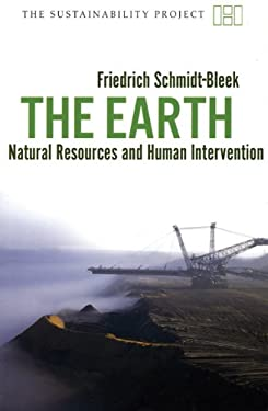 The Earth: Natural Resources and Human Intervention 9781906598099