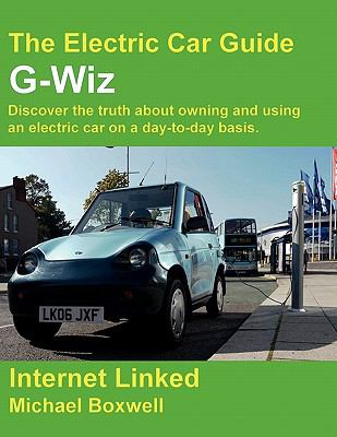 The Electric Car Guide - G-Wiz 9781907670053